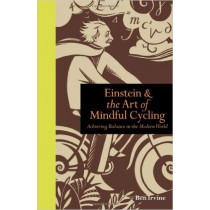 Einstein and the Art of Mindful Cycling Hardback Book